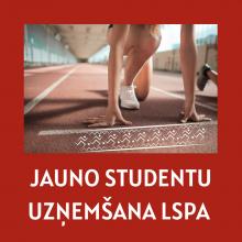 JAUNO STUDENTU UZŅEMŠANA LSPA