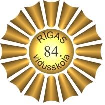 LSPA PIEDALĀS RĪGAS 84. VIDUSSKOLAS AUGSTSKOLU PĒCPUSDIENĀ